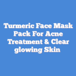 Turmeric Face Mask Pack For Acne Treatment & Clear glowing Skin