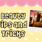 8 Budget Beauty Tips and Tricks Every Girl Should Try