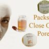 Open Pores Home Remedies